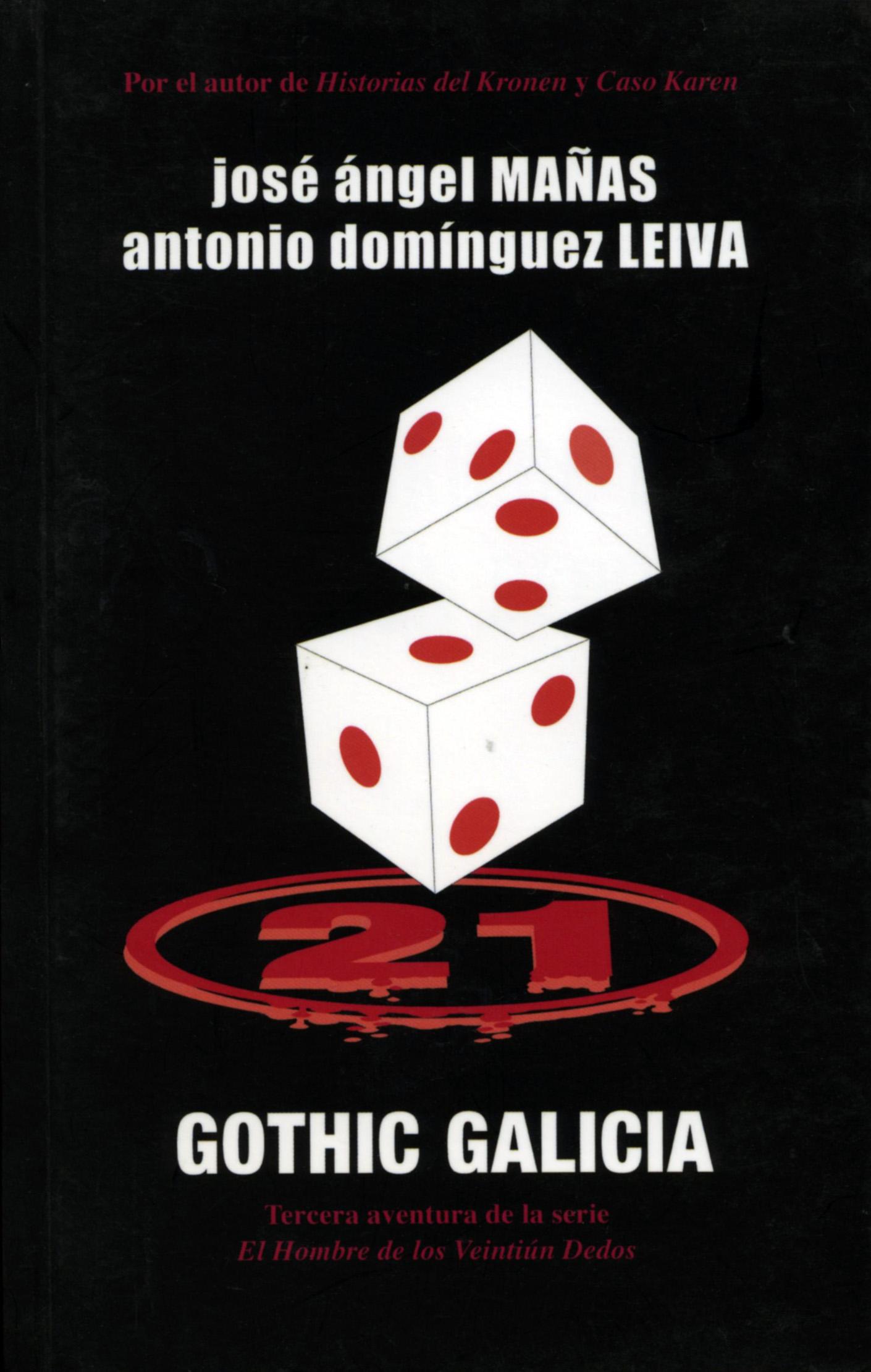 21 dedos: Gothic Galicia