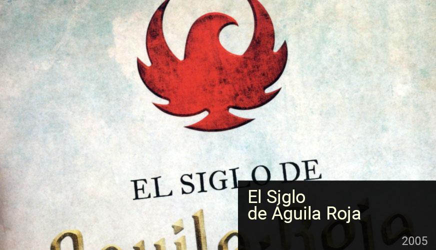 Portada El siglo de Águila Roja