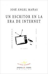"""Portada """"Un escritor en la era de internet"""""""