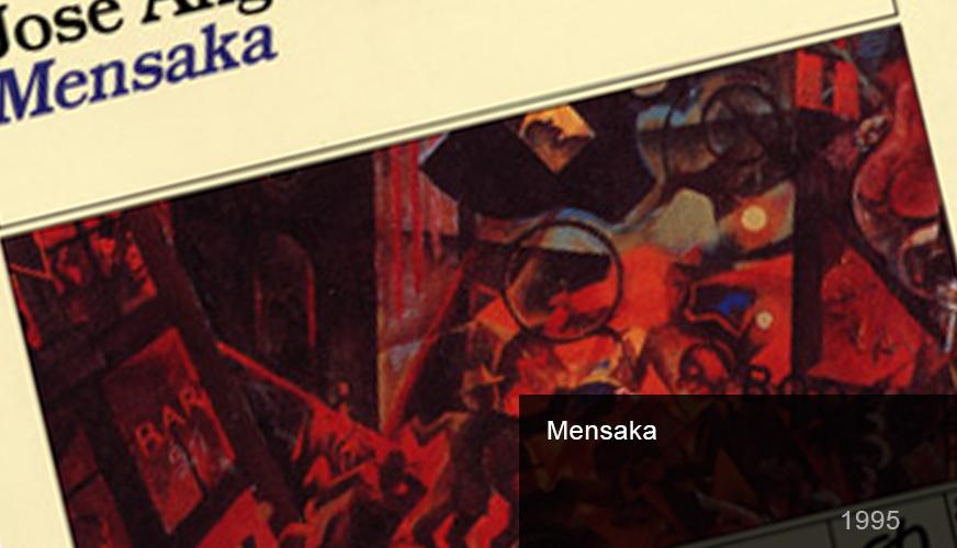 Mensaka - Segunda novela de José Ángel Mañas